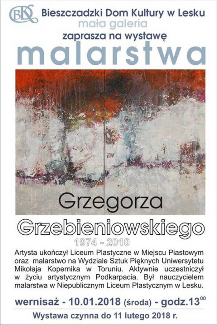 Wystawa malarstwa Grzegorza Grzebieniowskiego