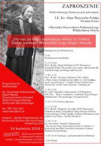 """Konferencja naukowa """"Dla nas po Bogu największa miłość to Polska Stefan kardynał Wyszyński sługa Boga i Narodu"""""""