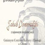 Spotkanie autorskie z poetą Jakubem Domoradzkim w Cisnej
