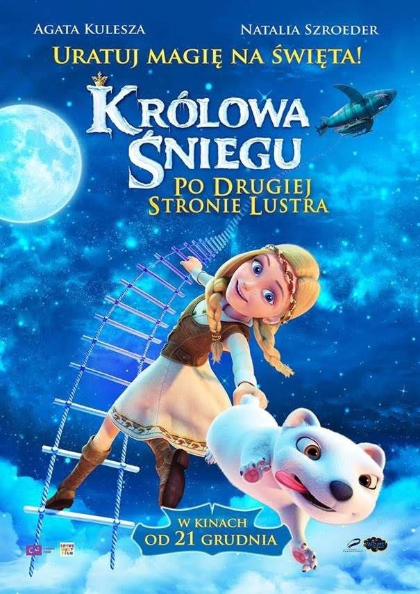 """Kino """"Orzeł"""" Ustrzyki Dolne: KRÓLOWA ŚNIEGU: PO DRUGIEJ STRONIE LUSTRA. Seanse: 11,12,13 styczeń 2019 r."""