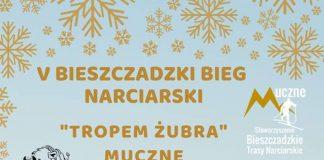 """V Edycja Bieszczadzkiego Biegu Narciarskiego """"Tropem Żubra"""" w Mucznem"""