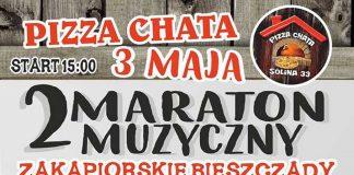 """Maraton Muzyczny """"Zakapiorskie Bieszczady"""" w Pizza Chata w Solinie"""