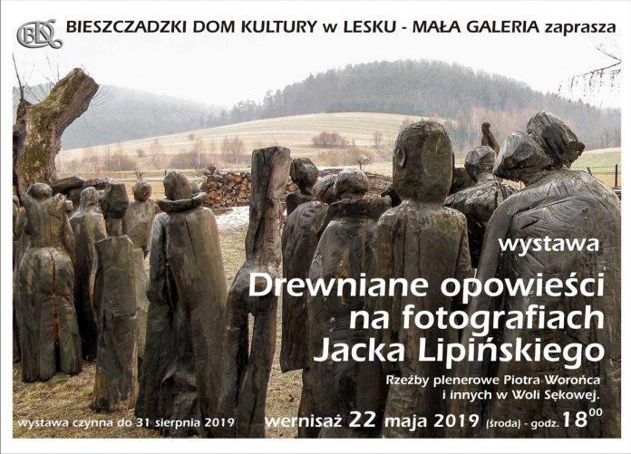 Wystawa Drewniane opowieści na fotografiach Jacka Lipińskiego w Lesku