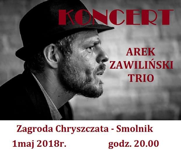 Koncert Arka Zawilińskiego w Smolniku
