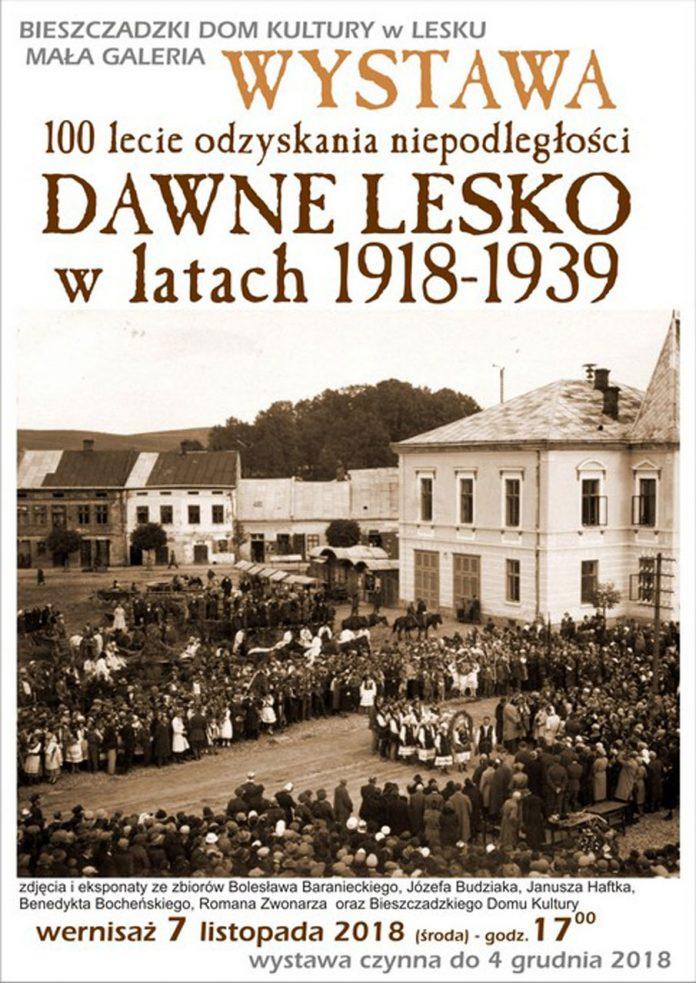 Wystawa 100 lecie odzyskania niepodległości - Dawne Lesko w latach 1918-1939