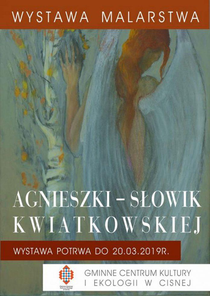 Wystawa malarstwa Agnieszki Słowik - Kwiatkowskiej w Cisnej