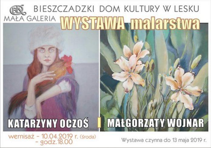 Wystawa malarstwa Katarzyny Oczoś i Małgorzaty Wojnar w BDK w Lesku